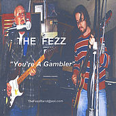 You're a Gambler by Fezz