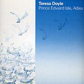Prince Edward Isle, Adieu by Teresa Doyle