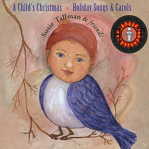 A Child's Christmas, Holiday Songs & Carols by Susie Tallman