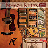 Two Guys Live by The Breeze Kings