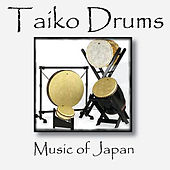 Taiko Drums: Music of Japan by Taiko Drums: Music of Japan