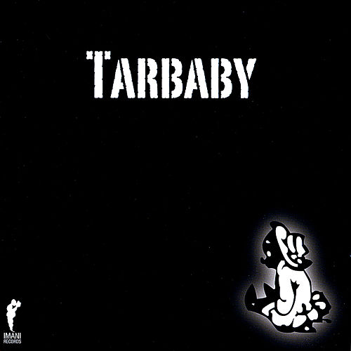 Tarbaby by Tarbaby