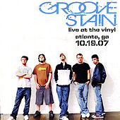 Live @ the Vinyl (Atlanta Ga) by Groove Stain