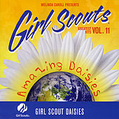 Girl Scouts Greatest Hits, Vol. 11, Amazing Daisies by Melinda Caroll