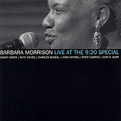 Live at the 9:20 Special by Barbara Morrison