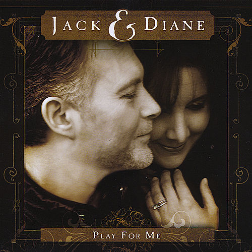 Play For Me by Jack and Diane