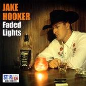 Faded Lights by Jake Hooker