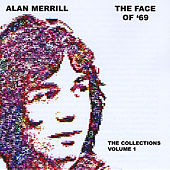 The Face Of 69 by Alan Merrill
