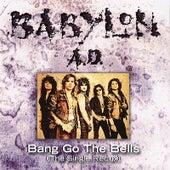 Bang Go the Bells by Babylon A.D.