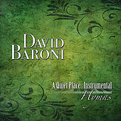 A Quiet Place: Instrumental Hymns by David Baroni