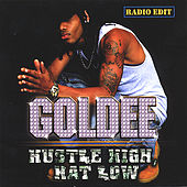 Hustle High, Hat Low (Radio Edit) by Goldee