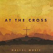 At The Cross by Hallal Music