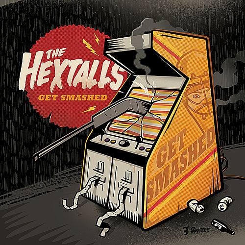 Get Smashed by The Hextalls