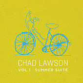 Summer Suite, Vol 1 by Chad Lawson