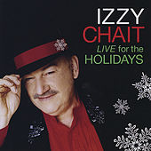 Live for the Holidays by IZZY CHAIT