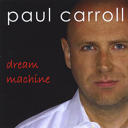 Dream Machine by Paul Carroll