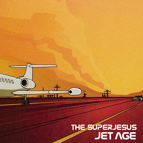 Jet Age by The Superjesus