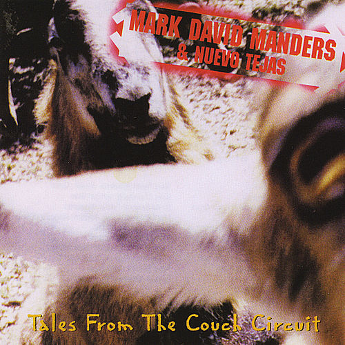 Tales from the Couch Circuit by Mark David Manders