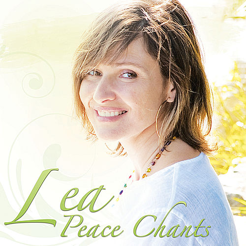 Peace Chants by Lea Longo