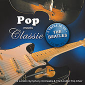 Pop meets Classic - a tribute to The Beatles by London Symphony Orchestra