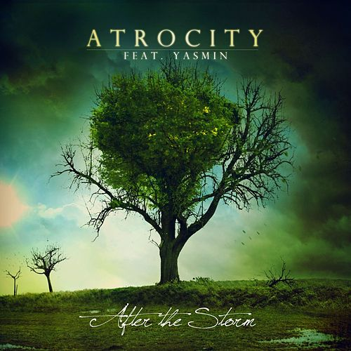 After The Storm by Atrocity