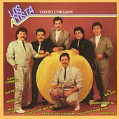 Tonto Corazón by Los Acosta