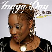 My Cry by Inaya Day