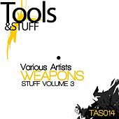 Stuff, Vol. 3  (Weapons) by Various Artists
