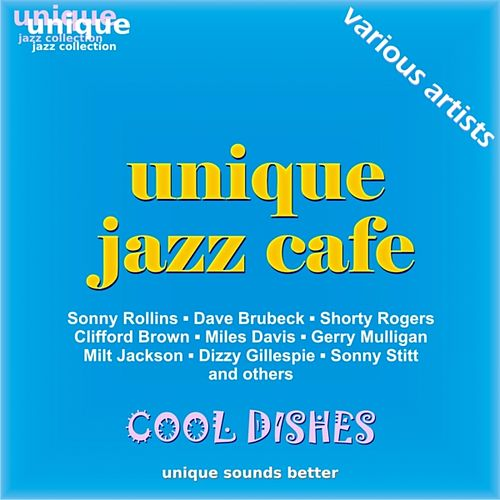 Jazz Café, Vol. 1 (Cool Dishes) by Various Artists