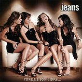 Porque Soy Libre by The Jeans