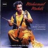 Musiques & chants arabo-andalous de Constantine : Message d'espoir d'une rive à l'autre by Mohamed Mahdi
