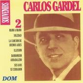 Carlos Gardel, vol. 2 : Souvenirs by Carlos Gardel