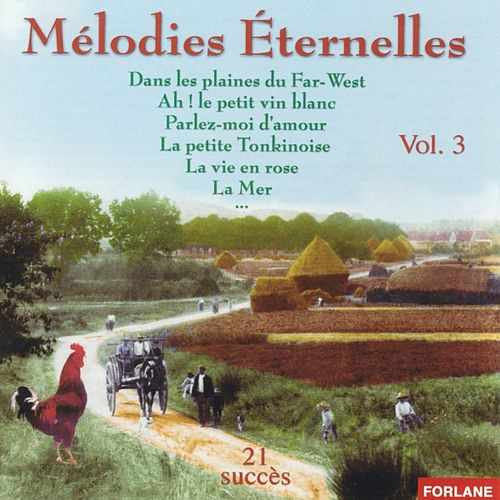 Mélodies éternelles, vol. 3 von Various Artists