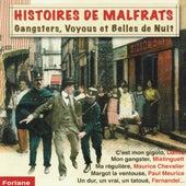 Histoires de malfrats : Gansters, voyous et belles de nuit by Various Artists