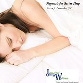 Hypnosis for Better Sleep by Steven A. Leinweber CH