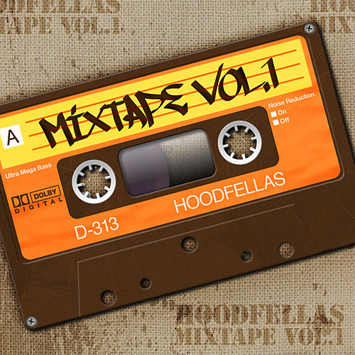 Mixtape Vol.1 by Hood Fellas