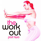 The Work Out Part 02 by Various Artists