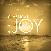 Classical: Joy by Various Artists