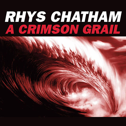 A Crimson Grail: For 200 Electric Guitars by Rhys Chatham