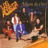 Album de Oro by Los Acosta