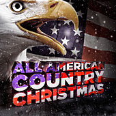 All American Country Christmas by Various Artists