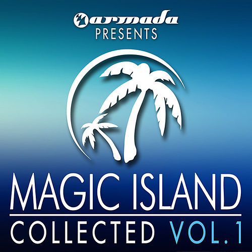 Armada presents Magic Island: Collected, Vol. 1 by Various Artists