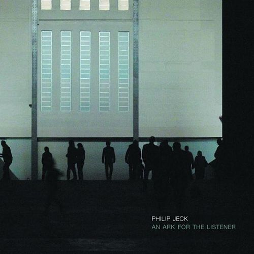 An Ark For The Listener by Philip Jeck