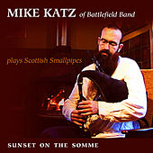 Sunset On The Somme / The Fiddler / Beyonce's Welcome To Leith by Mike Katz