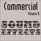 Commercial Sound Effects - Vol. 8 by Sound Effects