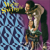 We're Swinging by Various Artists