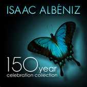 Isaac Albéniz: 150 Year Celebration Collection by Various Artists