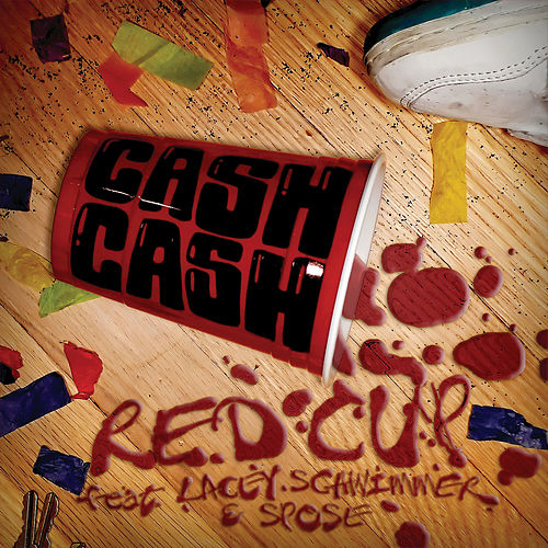 Red Cup (I Fly Solo) by Cash Cash