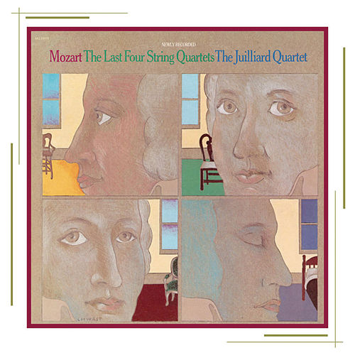 Mozart: The Last String Quartets by Juilliard String Quartet
