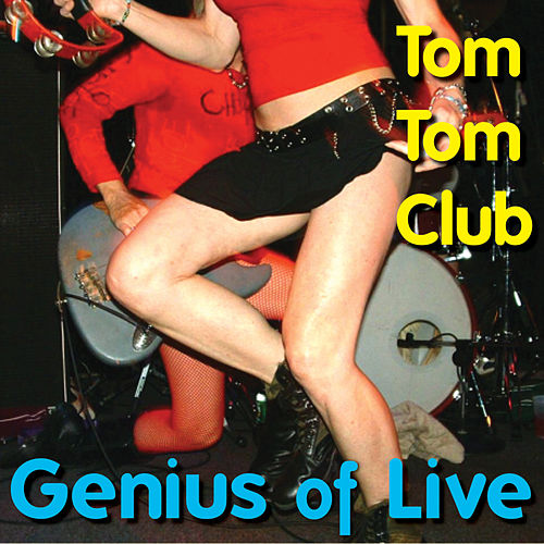Genius Of Live by Tom Tom Club